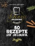 Das Genussakademie Kochbuch – 50 Rezepte die gelingen